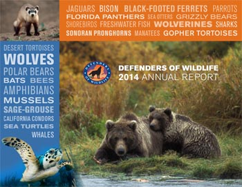 Defenders of Wildlife 2014 Annual Report
